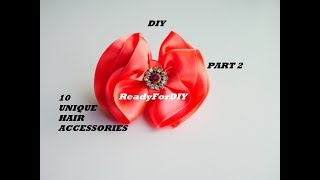 10 UNIQUE DIY HAIR ACCESSORIES FOR BABY GIRLS & KIDS   HAIR CLIPS - PART 2