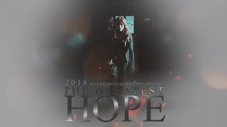 Multifandom Mashup 2018 ● The Greatest Hope [HAPPY NEW YEAR]