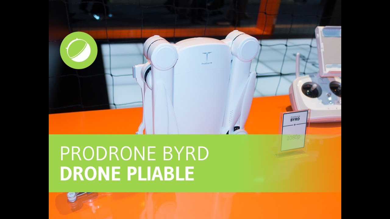 ProDrone Byrd Le Drone Pliable Supportant Des Appareils Photos Hybrides