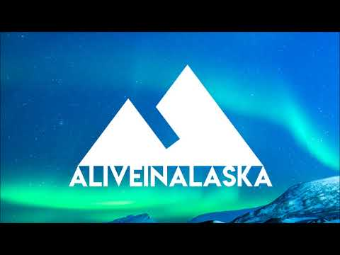 Oh, the places you'll go - Alive in Alaska - Episode #1