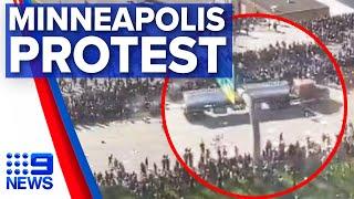 Minneapolis protests: Speeding semi drives through protesters | Nine News Australia