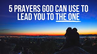 5 Prayers God Loves to Hear from People Who Desire to Be Married One Day