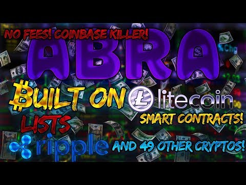 Built On Litecoin LTC Smart Contracts Abra Launches Crypto Wallet & Exchange Includes Ripple XRP!