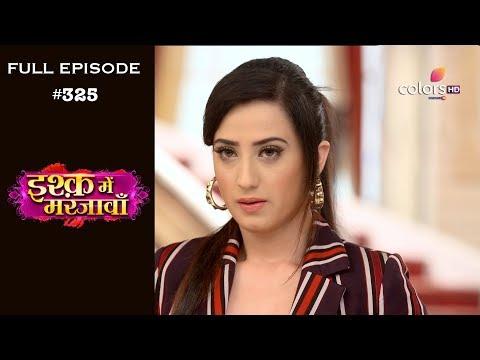 Ishq Mein Marjawan - 6th December 2018 - इश्क़ में मरजावाँ - Full Episode