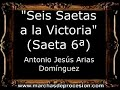 Seis Saetas a la Victoria (Saeta 6ª) - Antonio Jesús Arias Domínguez [CM]