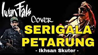 Download Serigala Petarung (voc Iwan Fals) Cover Ikhsan Skuter Mp3