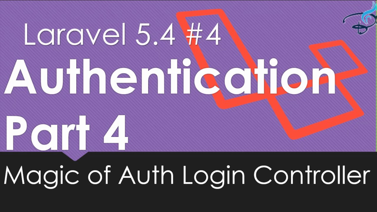 Laravel 5 4 Authentication | Login Controller Magic #4 | Bitfumes
