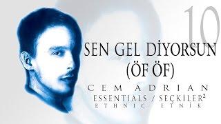 Cem Adrian - Sen Gel Diyorsun (Öf Öf) (Official Audio)