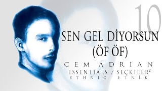 Cem Adrian - Sen Gel Diyorsun (Öf Öf) (Official Audio) Video