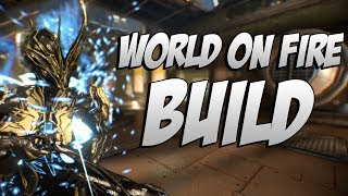 Warframe: Ember World on Fire Build