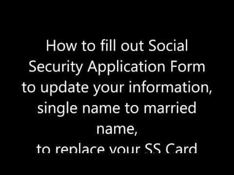 How To Fill Out Social Security Application Form To Change Your Single Name  To Married Name