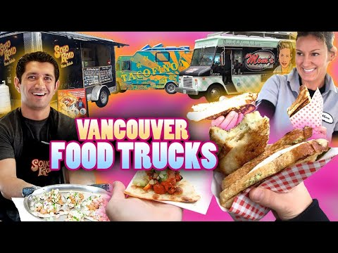 Vancouver's Food Truck Scene is On a Roll