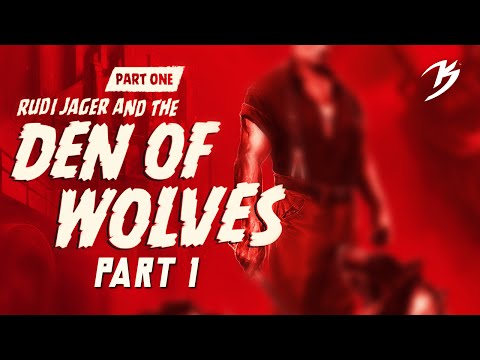 Wolfenstein: The Old Blood - Part One: Rudi Jager and the Den of Wolves - 1 / 2