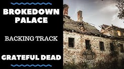 Brokedown Palace - Backing Track - Grateful Dead