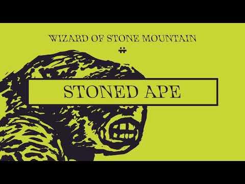 01 Wizard of Stone Mountain II / Stoned Ape thumbnail