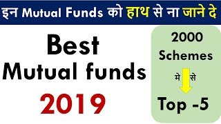 Best Mutual Funds 2019 - All category | Top 5 SIP mutual funds 2019 - Part 4