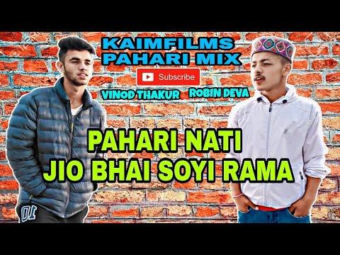 Jio Bhai Soyi Rama Pahari Song   New Pahari Nati  Shillai Hills  Kaimfilms Pahari Mix