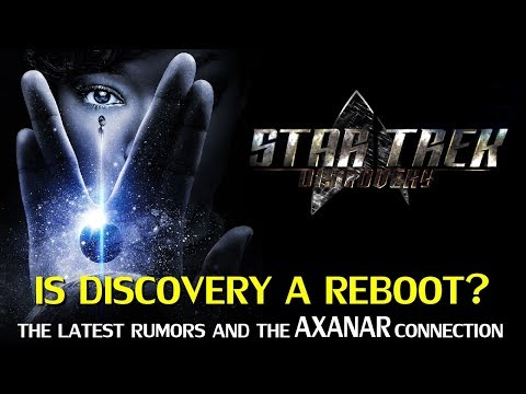 Thumbnail: Star Trek Discovery: A Reboot, and The Axanar Connection