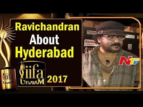 Ravichandran About Visiting Hyderabad @ IIFA Utsavam || #IIFAUtsavam2017 || NTV