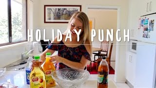 HOW TO MAKE EASY NON-ALHOLIC HOLIDAY PUNCH
