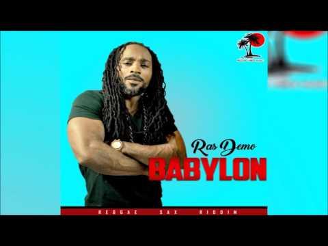 Ras Demo -  Babylon   (Reggae Sax Riddim)