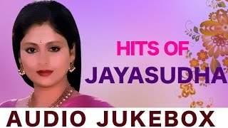 Best Songs Of Jayasudha | Evergreen Telugu Songs Jukebox | Hit Songs Collection