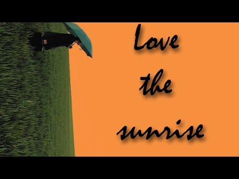 Isaak Enchev - Love The Sunrise
