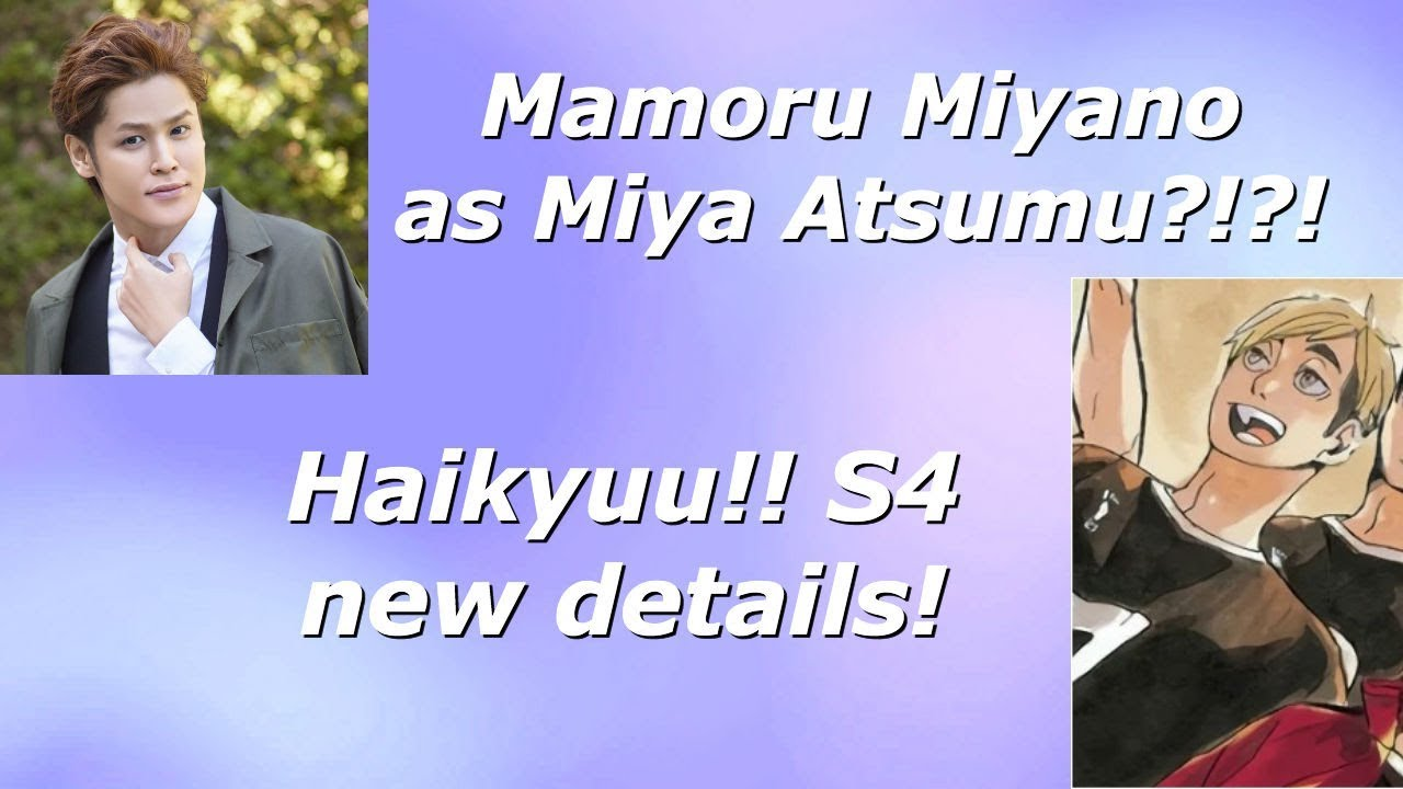 Mamoru Miyano As Miya Atsumu Haikyuu Season 4 New Details Youtube