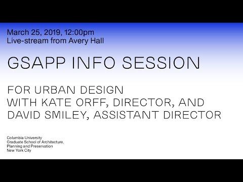 GSAPP Info Session: Urban Design