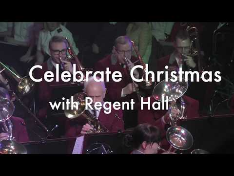 Celebrate Christmas with Regent Hall Salvation Army