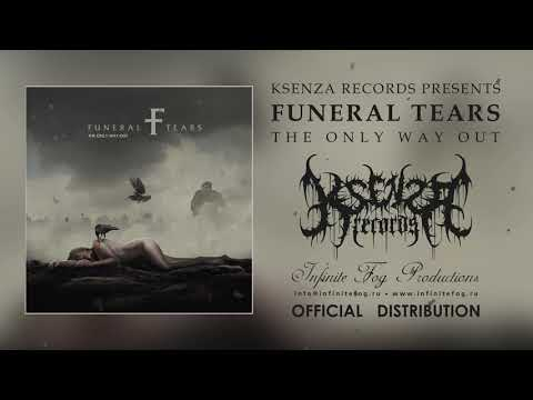 """Funeral Tears - Become the God ( From new album """"The only Way out)"""