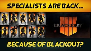 Black Ops 4 Theory: Specialists Are Back Because Of Blackout! (BO4 Gameplay)