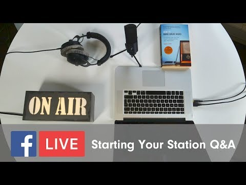 How to Start Your Radio Station Live Q&A