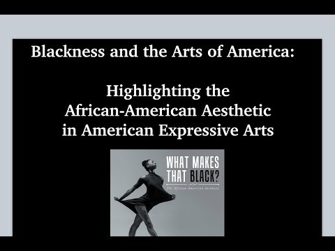 Opening Up American Art—The African American Aesthetic Part 1