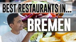 Best Restaurants & Places to Eat in Bremen, Germany