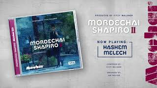Mordechai Shapiro - Machar - Audio Preview