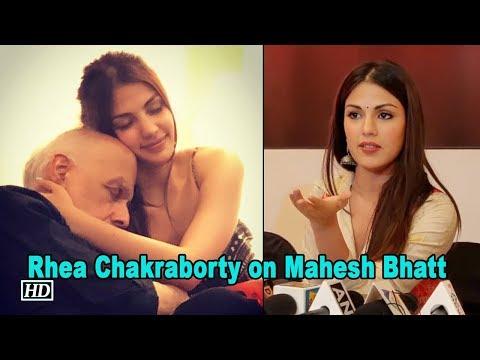 Rhea Chakraborty OPENS about Mahesh Bhatt