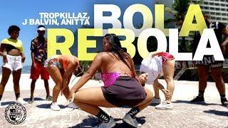 Baixar BOLA REBOLA - Tropkillaz, J Balvin, Anitta ft. MC Zaac ( COREOGRAFIA ) IG: @RIOSWAGSTUDIO