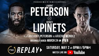 PBC Replay: Lamont Peterson vs Sergey Lipinets | Full Televised Fight Card
