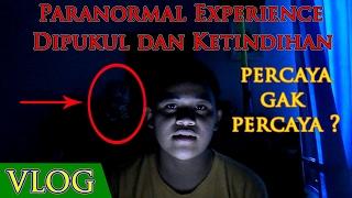 Download Video Paranormal Experience - Dipukul Setan Sampai Ketindihan MP3 3GP MP4