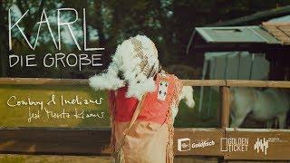 Karl die Große - Cowboy und Indianer feat. Moritz Krämer (Official Musicvideo)