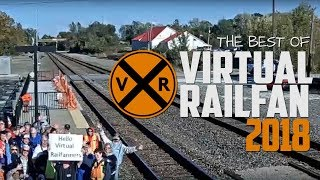 The Best of Virtual Railfan 2018 - Trains, Caught on Cam, and More!