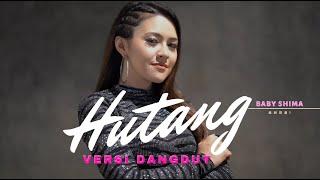 Hutang Floor88 VERSI DANGDUT cover by Baby Shima