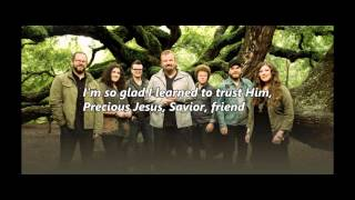 Tis So Sweet To Trust In Jesus by Casting Crowns (with lyrics)