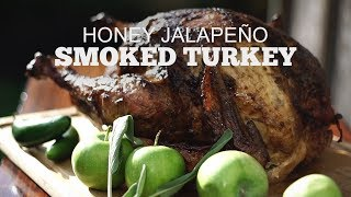 Honey Jalapeño Smoked Turkey | Green Mountain Pellet Grills