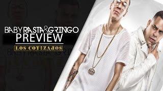 PREVIEW - Baby Rasta y Gringo (Los Cotizados Album)