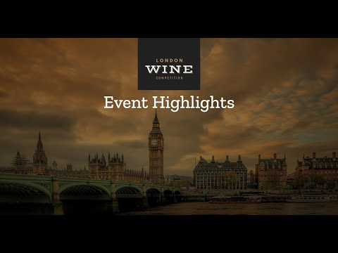 London Wine Competitions 2019 : Event Highlights