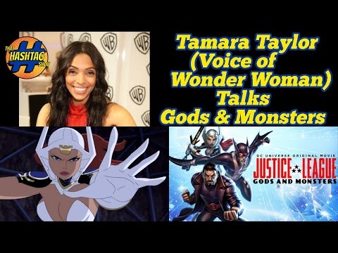 TAMARA TAYLOR (Voice of Wonder Woman) Talks Justice League: Gods & Monsters