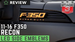 Recon Illuminated F350 Side Emblems Review