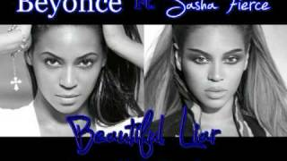 Beyonce ft. Sasha Fierce - Beautiful Liar Remix